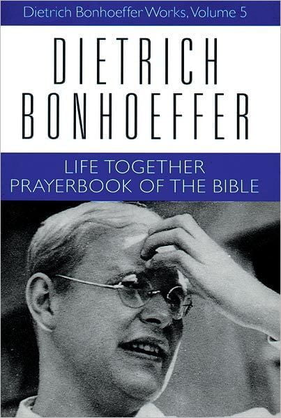 Dietrich Bonhoeffer Life Together book cover
