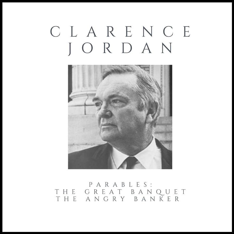 Clarence Jordan Parables
